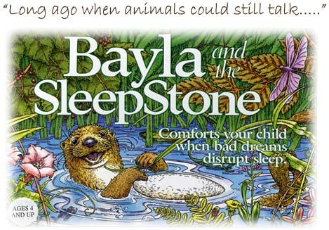 Bayla And The Sleepstone Comforts Your Child When Bad